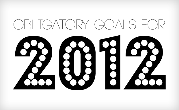 Obligatory Goals For The New Year