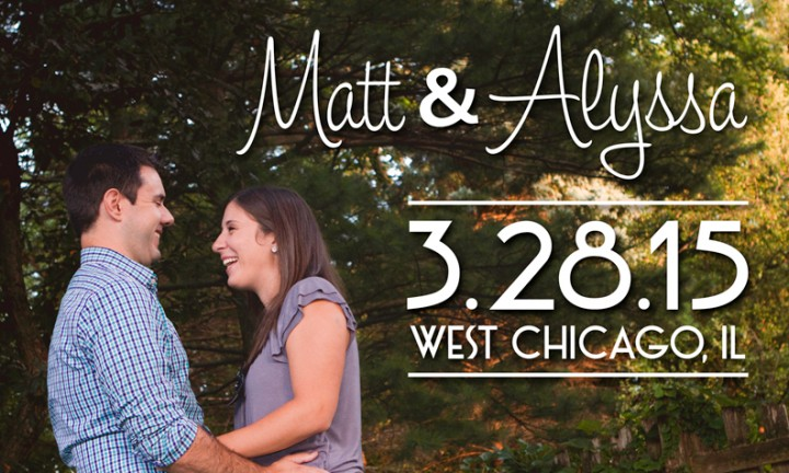 Alyssa and Matt's Save The Date
